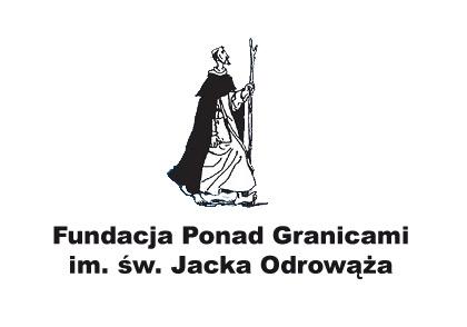 """Fundacja """"Ponad Granicami"""" im.św.JackaOdrowąża"""